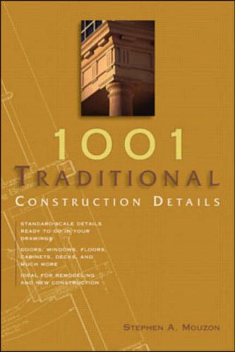 9780071382021: 1001 Traditional Construction Details