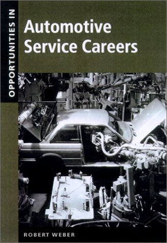 9780071382038: Opportunities in Automotive Service Careers
