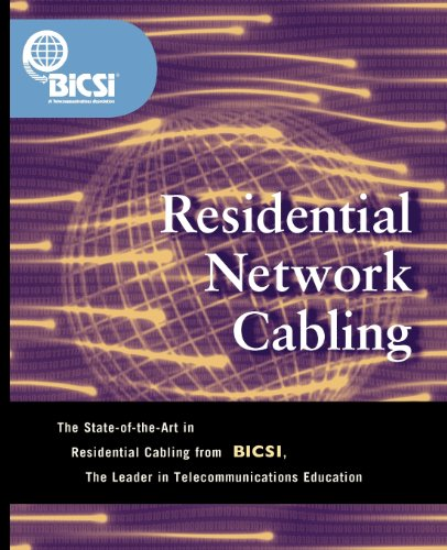 9780071382113: Residential Network Cabling (BICSI Press)