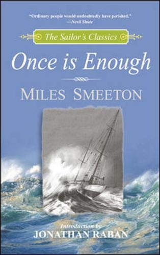 9780071382199: Once is Enough (The Sailor's Classics #6)
