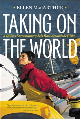 9780071382274: Taking on the World : A Sailor's Extraordinary Solo Race Around the Globe