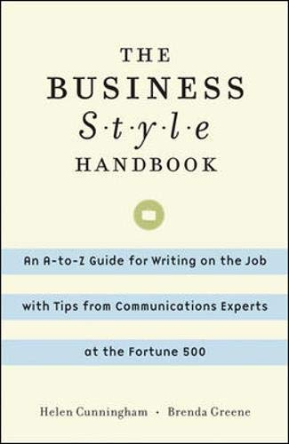 9780071382304: The Business Style Handbook: An A-to-Z Guide for Writing on the Job with Tips from Communications Experts at the Fortune 500