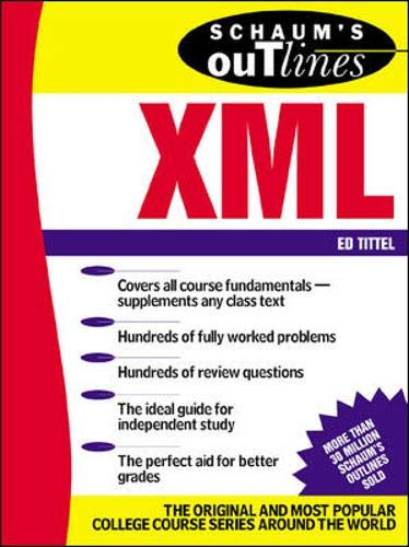 Schaum's Outline of XML (0071382356) by Ed Tittel
