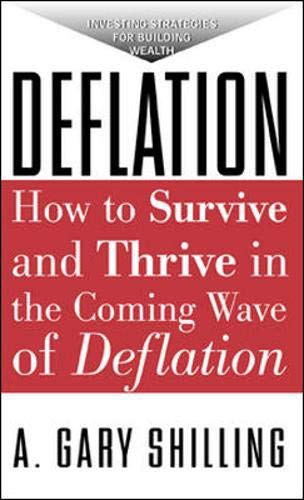 9780071382519: Deflation: How To Survive And Thrive In The Coming Wave Of Deflation