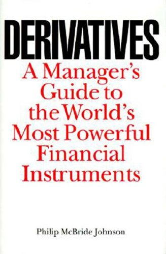 9780071382809: Derivatives: A Managers Guide to the World's Most Powerful Financial Instruments