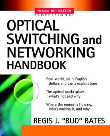 9780071382885: Optical Switching and Networking Handbook