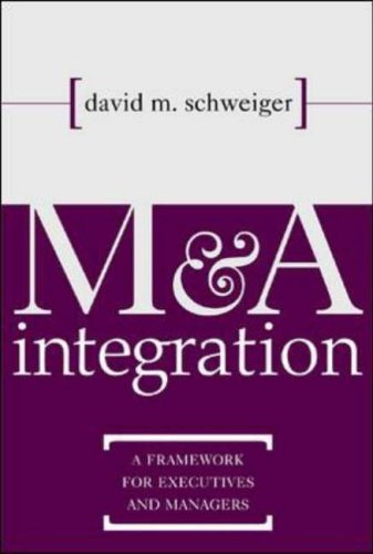 9780071383035: M&A Integration: A Framework for Executives and Managers