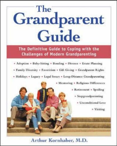 9780071383110: The Grandparent Guide : The Definitive Guide to Coping with the Challenges of Modern Grandparenting