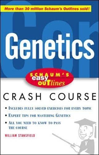 9780071383172: Schaum's Easy Outline of Genetics: Based on Schaum's Outline of Genetics (Schaum's Easy Outlines)