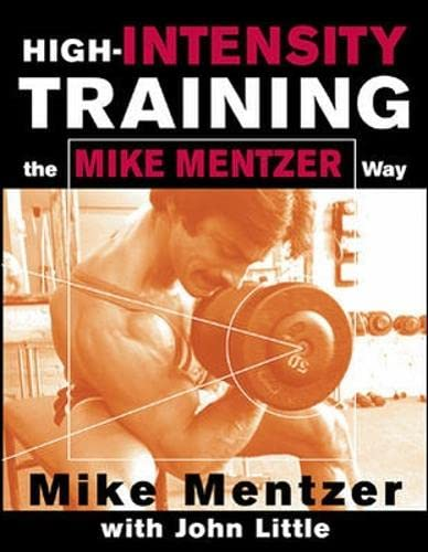 9780071383301: High-Intensity Training the Mike Mentzer Way