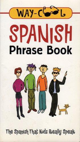 9780071383349: Spanish Phrase Book (The Spanish That Kids Really Speak)