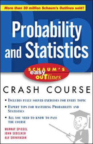 Stock image for Schaum's Easy Outline of Probability and Statistics for sale by Better World Books