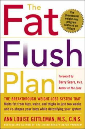 9780071383837: The Fat Flush Plan (Gittleman)