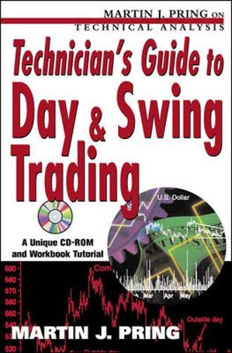 9780071384001: Technician's Guide to Day and Swing Trading (Martin J. Pring on technical analysis)