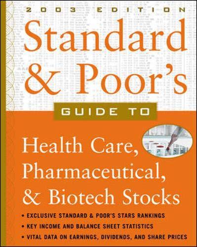 Standard & Poor's Guide to Health Care,: Standard & Poor's