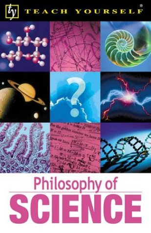 9780071384445: Teach Yourself Philosophy of Science