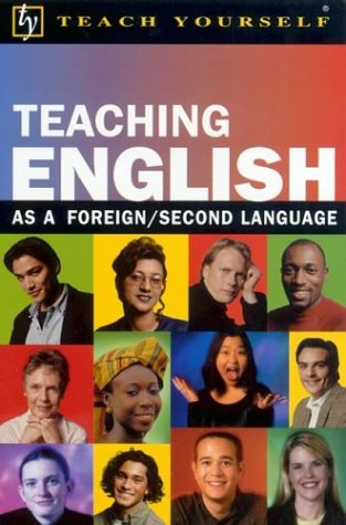 9780071384452: Teach Yourself Teaching English As a Foreign/Second Language