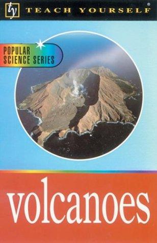 9780071384469: Teach Yourself Volcanoes