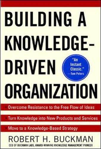 9780071384711: Building a Knowledge-Driven Organization (General Finance & Investing)