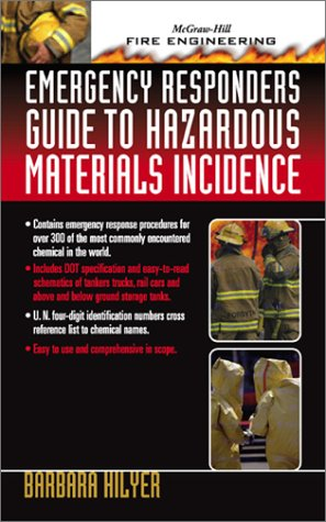 9780071385046: Emergency Responder's Guide to Hazardous Materials Incidence (McGraw-Hill Fire Engineering)