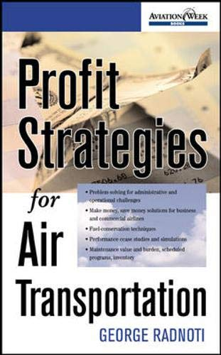 9780071385053: Profit Strategies for Air Transportation (Aviation Week Books)