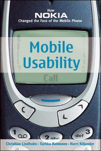 9780071385145: Mobile Usability:  How Nokia Changed the Face of the Mobile Phone