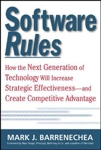 9780071385169: Software Rules: How the Next Generation of Enterprise Applications Will Increase Strategic Effectiveness