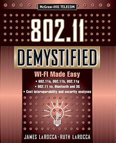 9780071385282: 802.11 Demystified: Wi-Fi Made Easy (Telecommunications)