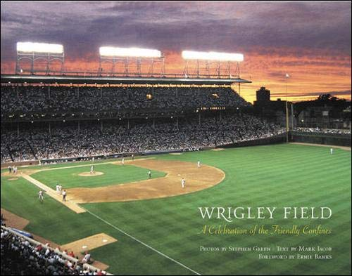 9780071385633: Wrigley Field : A Celebration of the Friendly Confines