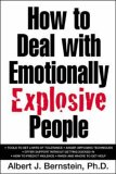 9780071385695: How to Deal with Emotionally Explosive People