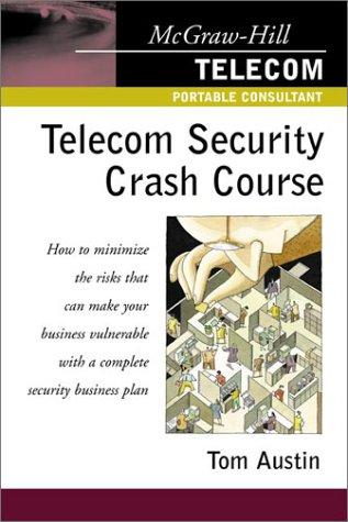 9780071386180: Telecom Security Crash Course (McGraw-Hill Telecom Portable Consultant)