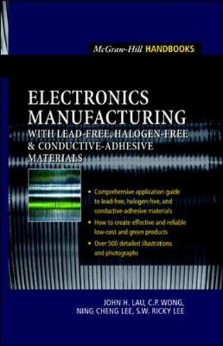 9780071386241: Electronics Manufacturing: with Lead-Free, Halogen-Free, and Conductive-Adhesive Materials (Professional Engineering)