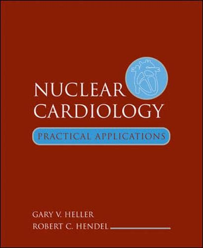 9780071386357: Nuclear Cardiology: Practical Applications