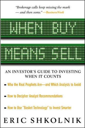 9780071387064: When Buy Means Sell : An Investor's Guide to Investing When It Counts