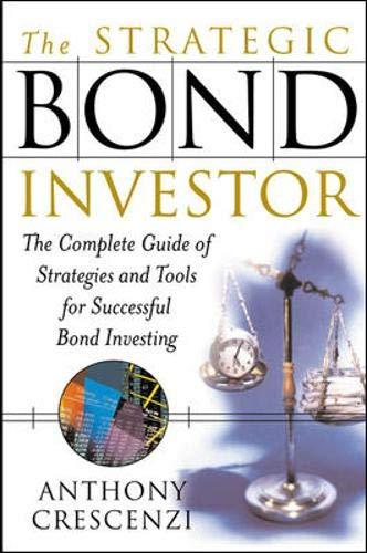 9780071387071: The Strategic Bond Investor: Strategies and Tools to Unlock the Power of the Bond Market