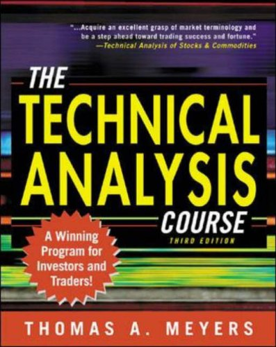 9780071387101: The Technical Analysis Course: A Winning Program for Investors and Traders