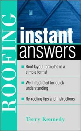 9780071387125: Roofing Instant Answers (Instant Answer Series)