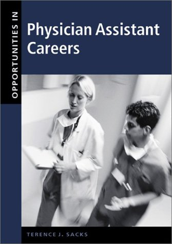 9780071387279: Opportunities in Physician Assistant Careers (Opportunities In! Series)