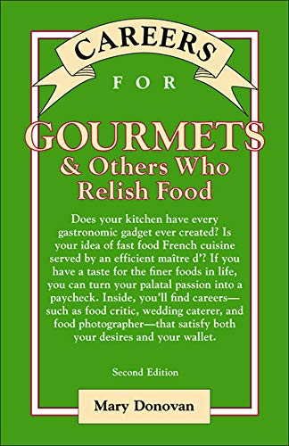 9780071387286: Careers for Gourmets & Others Who Relish Food, Second Edition