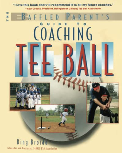 9780071387385: Coaching Tee Ball : The Baffled Parent's Guide