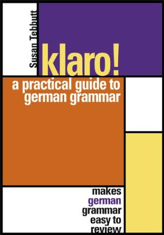 9780071387439: Klaro!: A Practical Guide to German Grammar