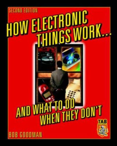 9780071387453: How Electronic Things Work... And What to do When They Don't (TAB/ Mastering Electronics Series)