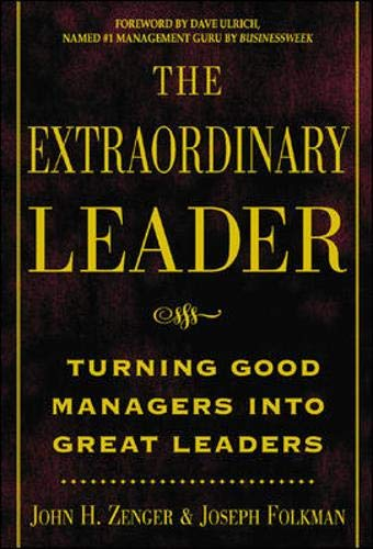 9780071387477: The Extraordinary Leader: Turning Good Managers into Great Leaders