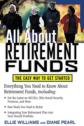 9780071387491: All about Retirement Funds: The Easy Way to Get Started (All About Series)