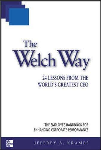 9780071387507: The Welch Way : 24 Lessons from the World's Greatest CEO