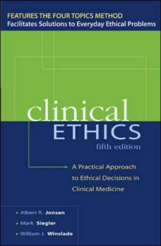 9780071387637: CLINICAL ETHICS: A Practical Approach to Ethical Decisions in Clinical Medicine