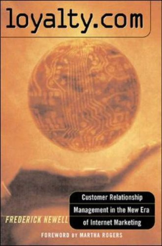 9780071387828: Loyalty.com: Customer Relationship Management in the New Era of Internet Marketing
