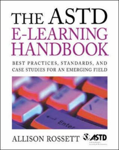 9780071387965: The ASTD e-Learning Handbook: Best Practices, Strategies and Case Studies for an Emerging Field