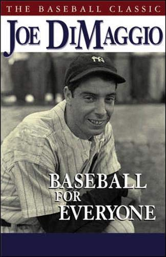 Baseball for Everyone: DiMaggio, Joe