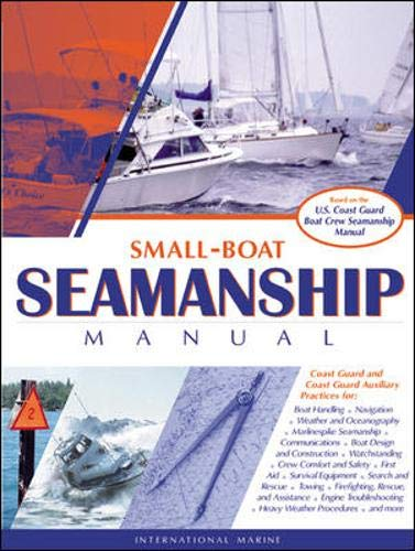9780071388009: Small-Boat Seamanship Manual